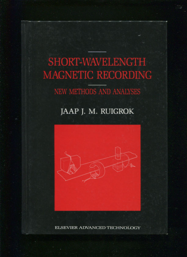 Short-wavelength magnetic recording :; new methods and analyses. Jaap J. M. Ruigrok.