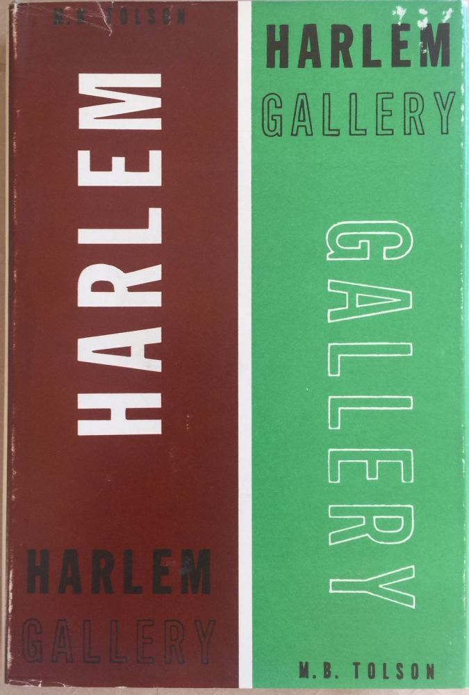 Harlem gallery :; Book I, The Curator. Melvin B. Tolson.