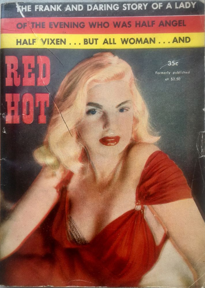 Red Hot; A Thrilling Romance. Ray Booth.