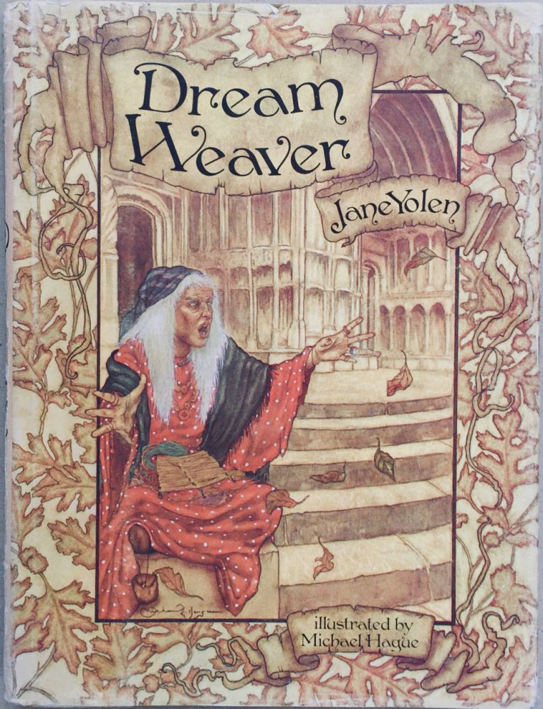 Dream Weaver. Jane Yolen, Michael Hague, ill.