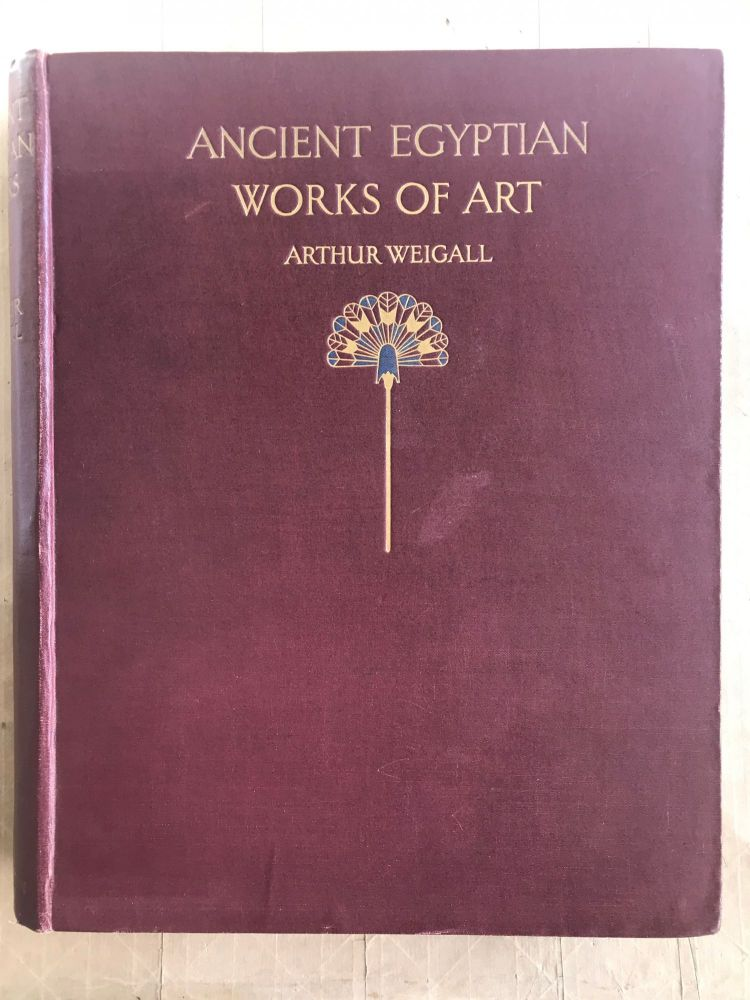 Ancient Egyptian works of art. Arthur Weigall.