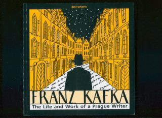 Franz Kafka The Life and Work of a Prague Writer. Marina Votrubova