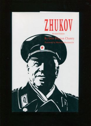 Zhukov; revised edition. Otto Preston Chaney, Malcolm Makintosh