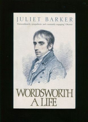 Wordsworth :; a life. Juliet R. V. Barker