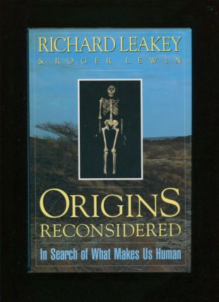 Origins reconsidered :; in search of what makes us human. Richard E. Leakey, Roger Lewin