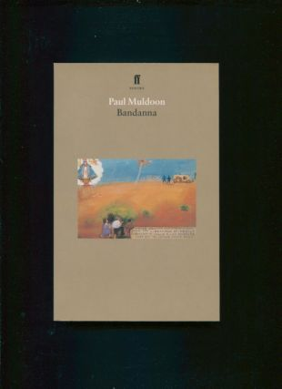 Bandanna : an opera in two acts and a prologue; [libretto by] Paul Muldoon ; [music by Daron Aric...