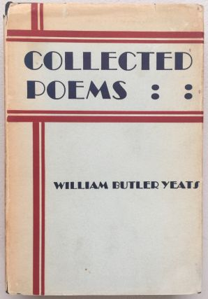 The collected poems of W.B. Yeats. W. B. Yeats