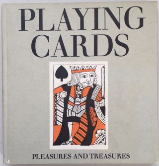 Playing cards; Pleasures and treasures. Roger Tilley