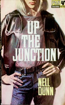 Up the junction. Nell Dunn, Susan Benson