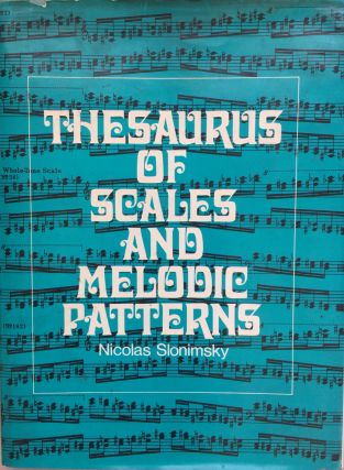Thesaurus of scales and melodic patterns. Nicolas Slonimsky