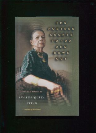 The poetess counts to 100 and bows out : selected poems : a bilingual edition; The Lockert...